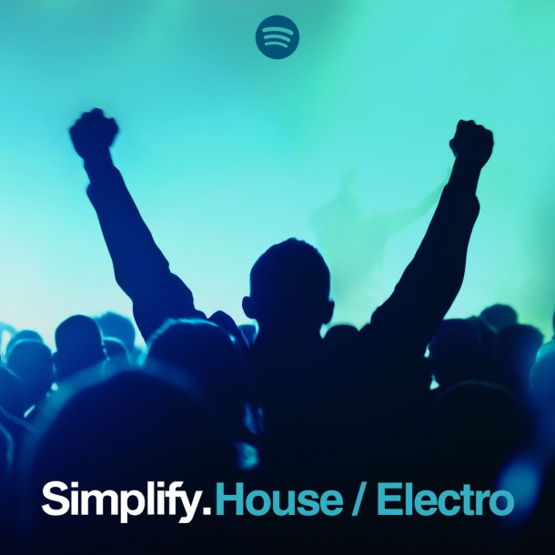 Simplify_Spotify_-House_Electro