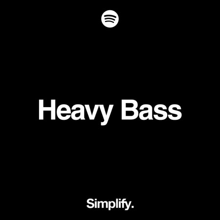 Simplify_Spotify_Heavy-Bass