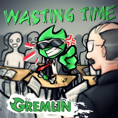 The-Gremlin-Wasting-Time